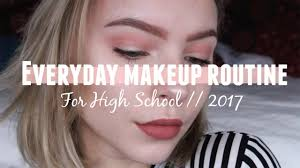 my everyday makeup routine for high rebecca ellie