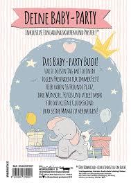 Hallo Baby Das Baby Party Buch Für Die Beste Babyparty Vor Der