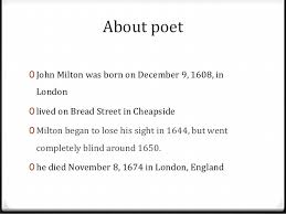john milton on his blindness on his blindness 3 about poet 0 john milton