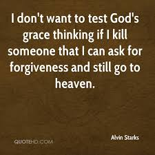 Alvin Starks Forgiveness Quotes QuoteHD Simple God's Grace Quotes