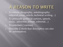 a reason to write to inform biography autobiography editorial  a reason to write to inform biography autobiography editorial essay article