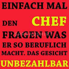 Lustige Sprüche Unbezahlbar Chef Mens T Shirt Spreadshirt