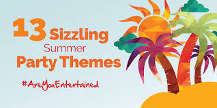 13 Sizzling Summer Party Themes