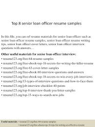 top8seniorloanofficerresumesamples 150516102723 lva1 app6892 thumbnail 4jpgcb1431772087 loan officer assistant job description