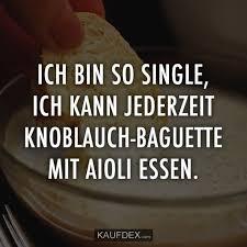 At Kaufdex Lustige Sprüche Ich Bin So Single Ich Kann