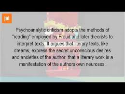 what is psychoanalytic criticism what is psychoanalytic criticism