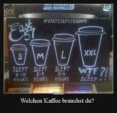 Welchen Kaffee Brauchst Du Lustige Bilder Sprüche Witze Echt