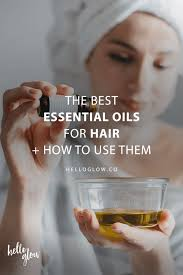 the best essential oils for hair how