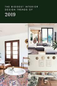 Future Home Design Trends Interior Design Trends 2019 Interior Design Trends