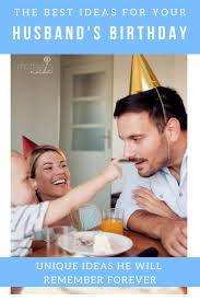 lots of fun creative birthday ideas for husband