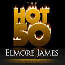 The Hot 50: Elmore James