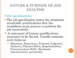 chapter job analysis  22 nature purpose of job analysis