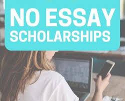 Im So Glad I Found This List Of No Essay Scholarships