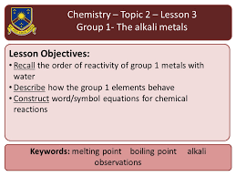 new aqa 2016 chemistry chapter 2 lesson 3 group 1 the alkali metals