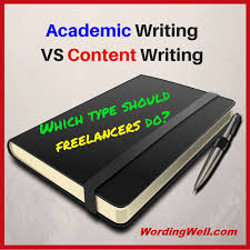 academic writing vs content writing wording well