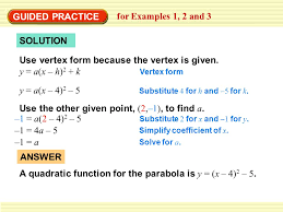 guided practice for examples 1 2 and 3 solution use vertex form because the vertex
