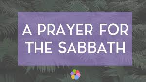 A Prayer For The Sabbath Your Daily Prayer June 23 Devotional