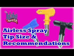 Recommended Airless Spray Tips What Spray Tips To Use