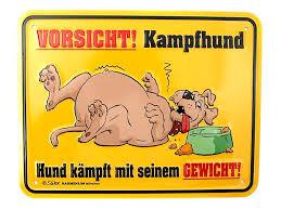 Funschild Kampfhund Lustige Witzige Geschenke Sprüche
