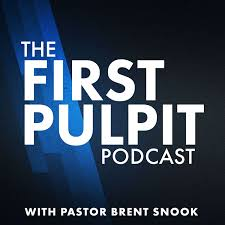 First Pulpit Podcast