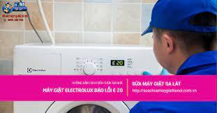 Máy Giặt Electrolux Báo Lỗi E 20 - Hướng Dẫn Sửa Chữa Tại Nhà