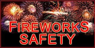 fire works safety fireworks safety tips