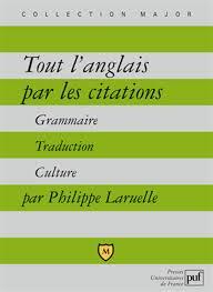 Amazonfr Tout Langlais Par Les Citations Philippe Laruelle