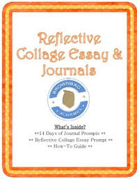reflective collage essay journal prompts by mackenzie s brownbag  reflective collage essay journal prompts