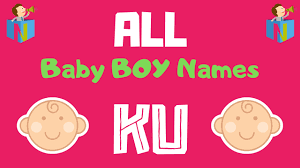 baby boy names starting with ku nameslook