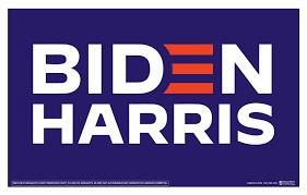 Want a Biden/Harris Yard Sign?