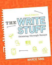 sims the write stuff thinking through essays rd edition pearson the write stuff thinking through essays