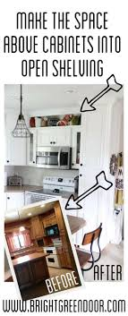 Shelves Above Kitchen Cabinets 25 Best Ideas About Above Cabinets On Pinterest Above Kitchen
