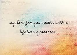 My Love For You Quotes New My Love For You Comes With A Lifetime Guarantee Power Of Love
