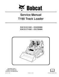 bobcat t190 wiring diagram backup sensors wiring diagram libraries bobcat t190 compact track loader service repair manual sn:531711001 5 u2026 bobcat t190 wiring diagram