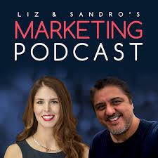 Liz & Sandro's Marketing Podcast