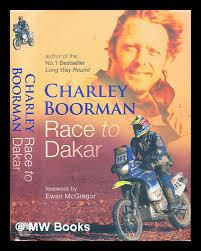 charley boorman race dakar signed