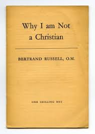 Bertrand Russell Why I Am Not A Christian Quotes Best of Why I Am Not A Christian By Bertrand Russel A Review