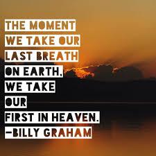 「billy graham last words」の画像検索結果