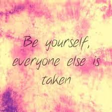 Quote Be Yourself Everyone Else Is Taken Best Of Be Yourself Everyone Else Is Taken Pictures Photos And Images