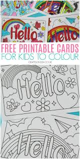 Print free coloring pages for kids and make your own coloring book for kids of all ages. Hello Cards Free Printable Cards For Kids Crafts On Sea