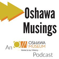 Oshawa Musings