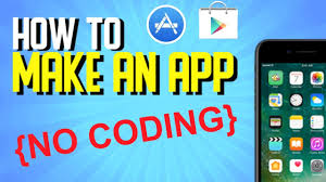 How To Creat How To Create An App Without Coding 2019 Mobile Game App Developing