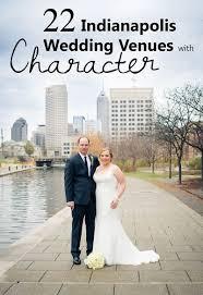 22 Unique Wedding Venues In Indianapolis In Wedding Photography