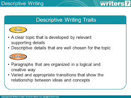 what is descriptive writing ppt descriptive writing traits