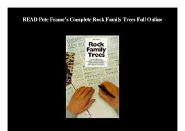 Read Pete Frames Complete Rock Family Trees Full Online