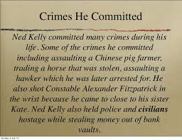 ned kelly sunday 6 14 11 crimes he committed ned kelly committed many
