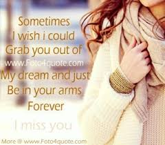 My Dream Is You Quotes Best of I Miss You Quotes In My Dreams Foto 24 Quote