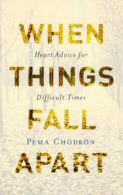 when things fall apart heart advice for difficult times 20th when things fall apart heart advice for difficult times 20th anniversary edition pema chodron 9781570621604 amazon com books