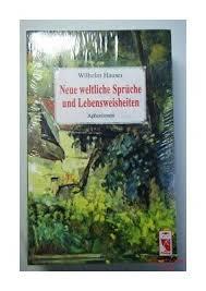 Neue Weltliche Sprüche Und Lebensweisheiten Aphorismen Wilhelm