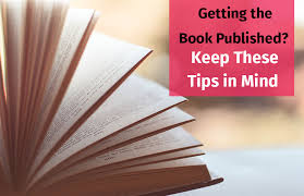 Getting The Book Published Keep These Tips In Mind Marilyn Randolph